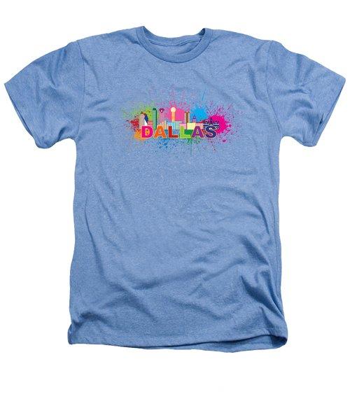 Dallas Skyline Paint Splatter Text Illustration Heathers T-Shirt by Jit Lim