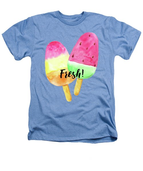 Fresh Summer Refreshing Fruit Popsicles Heathers T-Shirt