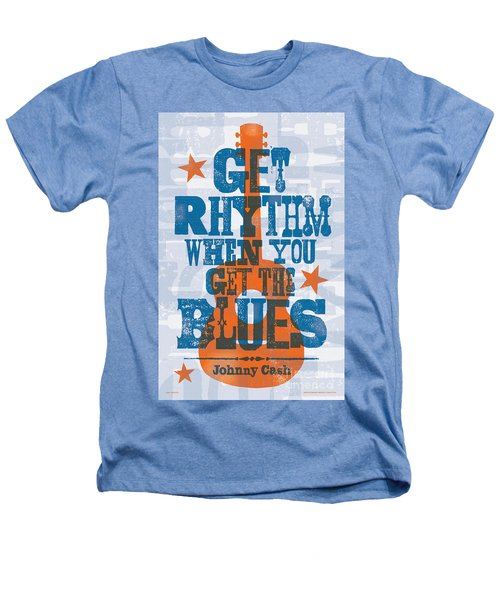 Get Rhythm - Johnny Cash Lyric Poster Heathers T-Shirt