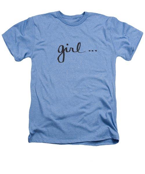 Girl Talk- Art By Linda Woods Heathers T-Shirt