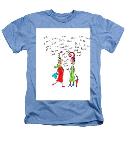 Girl Talk Heathers T-Shirt by Karon Melillo DeVega