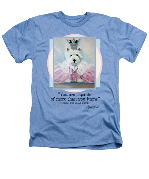 Glinda Says Heathers T-Shirt
