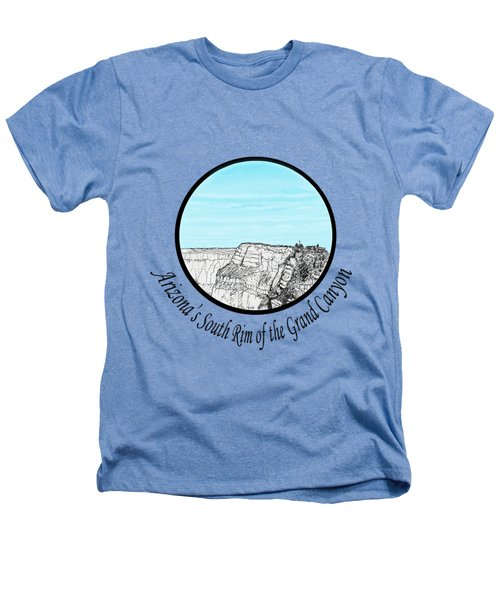 Grand Canyon - South Rim Heathers T-Shirt by James Lewis Hamilton
