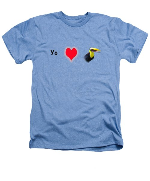 I Love Toucans Heathers T-Shirt