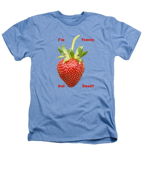 Im Yummy And Sweet Heathers T-Shirt by Thomas Young