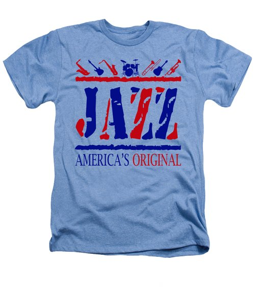 Jazz Americas Original Heathers T-Shirt by David G Paul