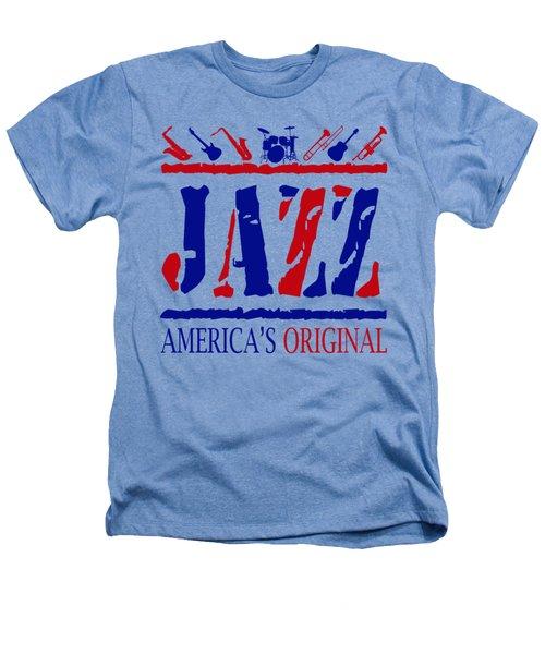 Jazz Americas Original Heathers T-Shirt by David G Paul