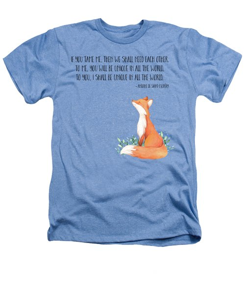 Little Prince Fox Quote, Text Art Heathers T-Shirt by Tina Lavoie