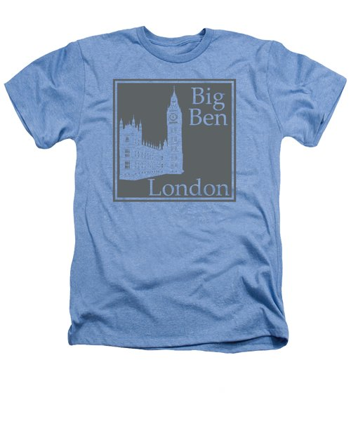 London's Big Ben In Storm Gray Heathers T-Shirt by Custom Home Fashions