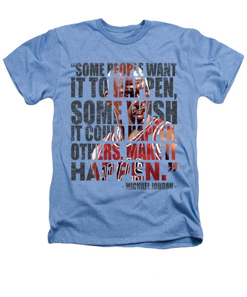 Make It Happen Heathers T-Shirt