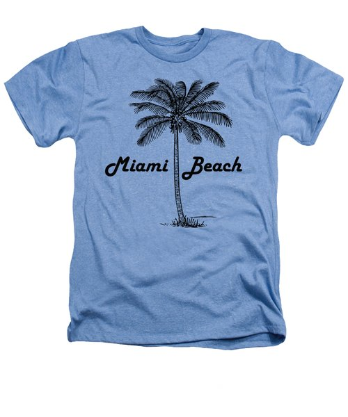 Miami Beach Heathers T-Shirt by Product Pics