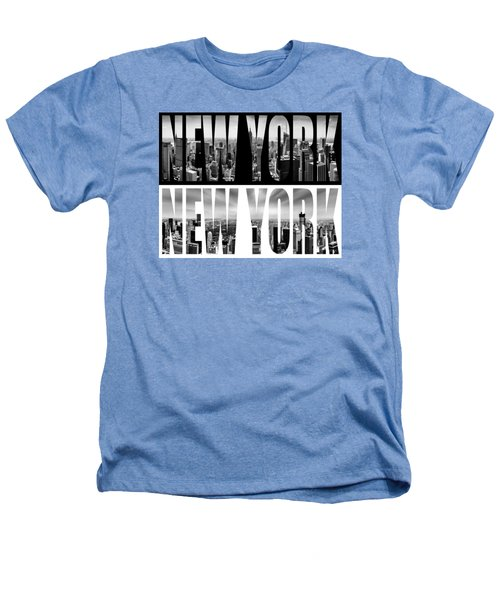 New York New York Heathers T-Shirt by Az Jackson