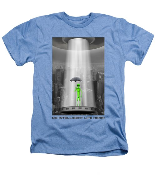 No Intelligent Life Here 2 Heathers T-Shirt by Mike McGlothlen
