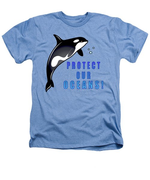 Orca Whale Protect Our Oceans Heathers T-Shirt by A