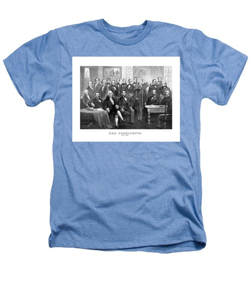 Our Presidents 1789-1881 Heathers T-Shirt by War Is Hell Store