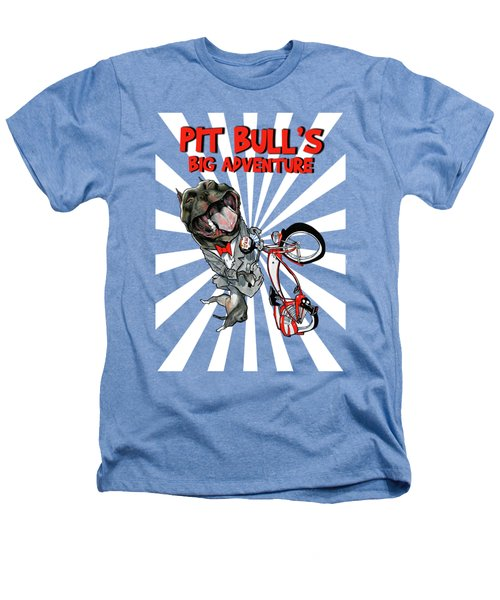 Pit Bull's Big Adventure Caricature Heathers T-Shirt