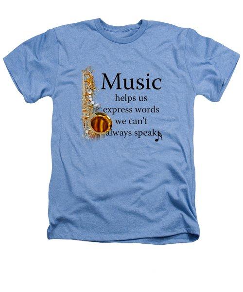 Saxophones Express Words Heathers T-Shirt by M K  Miller