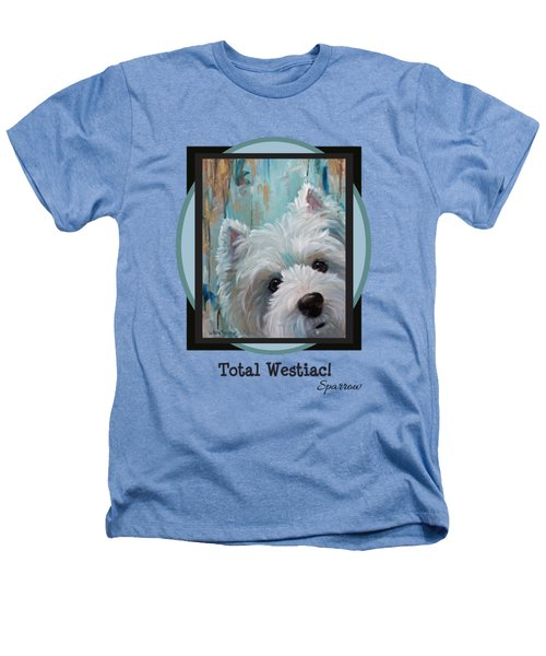 Total Westiac Heathers T-Shirt
