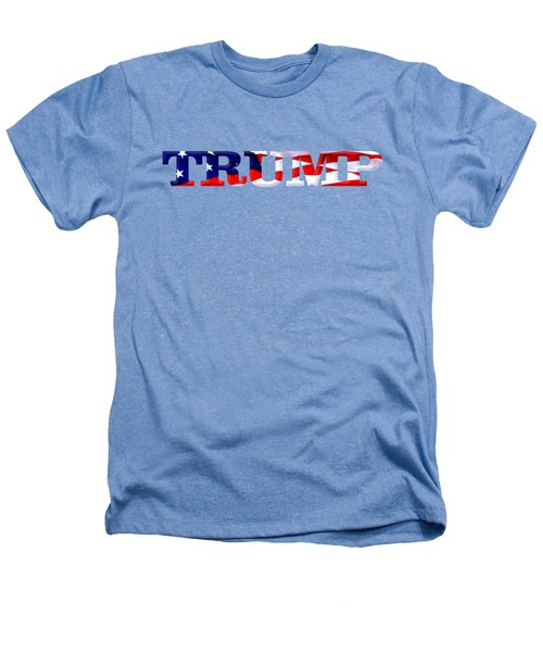 Trump - Fort Mchenry Flag Overlay Heathers T-Shirt