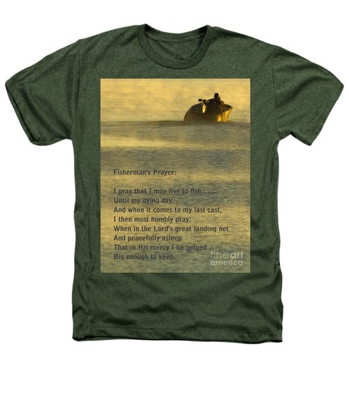 Fisherman's Prayer Heathers T-Shirt by Robert Frederick
