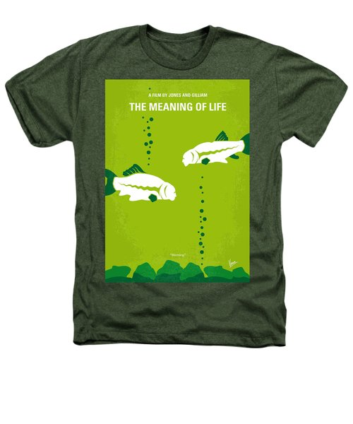 No226 My The Meaning Of Life Minimal Movie Poster Heathers T-Shirt by Chungkong Art