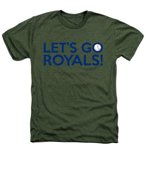 Let's Go Royals Heathers T-Shirt
