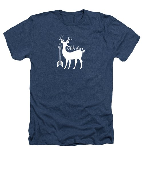 Ohh Deer Heathers T-Shirt by Chastity Hoff