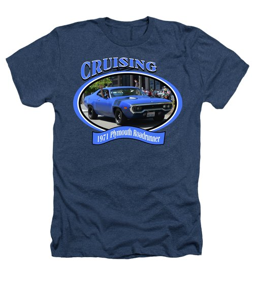 1971 Plymouth Roadrunner Hedman Heathers T-Shirt
