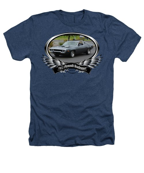 1972 Plymouth Roadrunner Grow Heathers T-Shirt