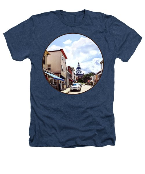 Annapolis Md - Shops On Maryland Avenue And Maryland State House Heathers T-Shirt