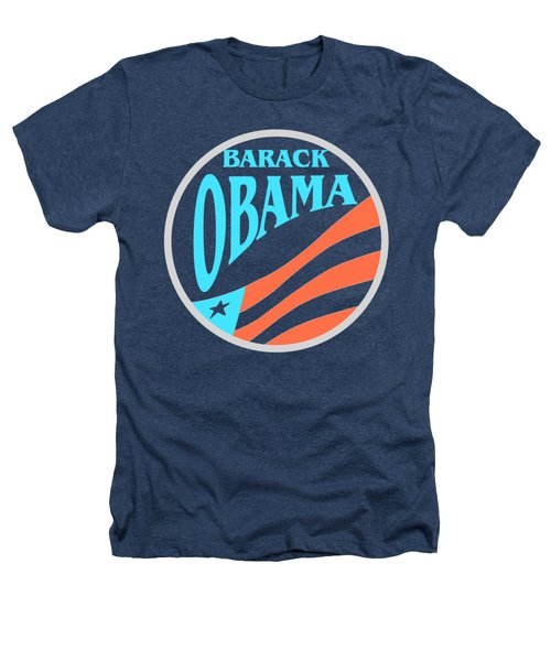 Barack Obama Design Heathers T-Shirt