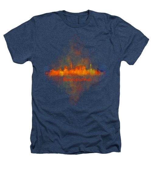Barcelona City Skyline Uhq _v4 Heathers T-Shirt by HQ Photo