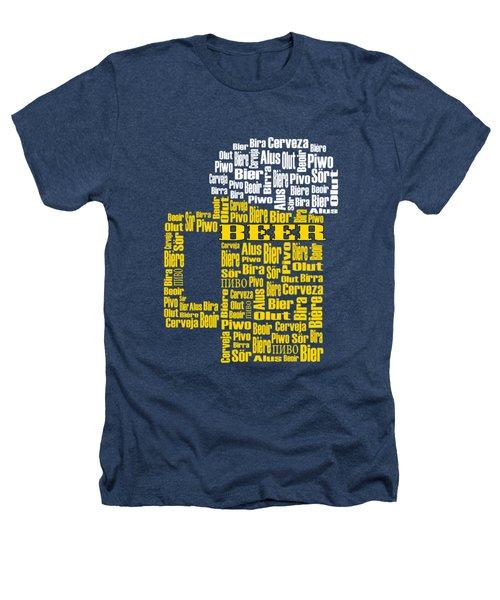 Beer  Heathers T-Shirt by Shirley Radabaugh