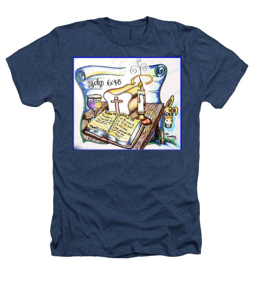 Bread Of Life Heathers T-Shirt by Duane Bemis
