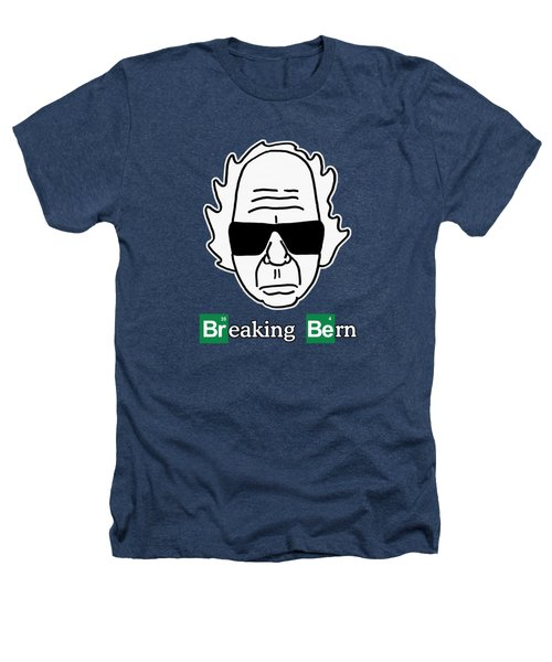 Breaking Bern -letters Outlined Heathers T-Shirt by Sean Corcoran