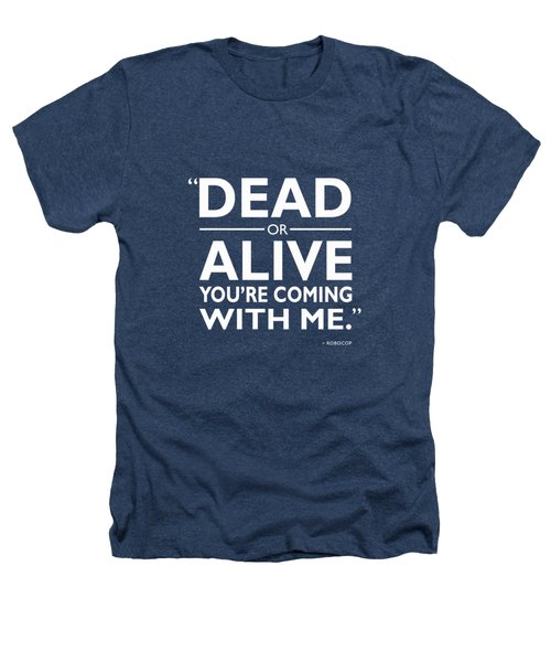 Dead Or Alive Heathers T-Shirt by Mark Rogan