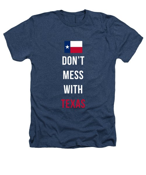 Don't Mess With Texas Tee Black Heathers T-Shirt by Edward Fielding