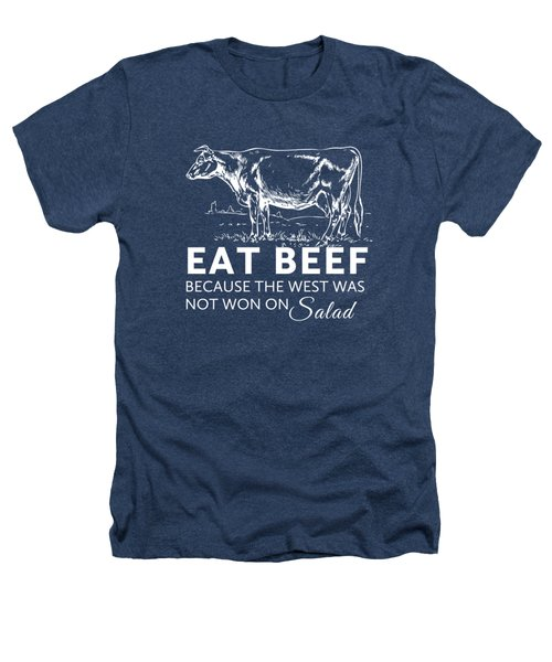 Eat Beef Heathers T-Shirt by Nancy Ingersoll