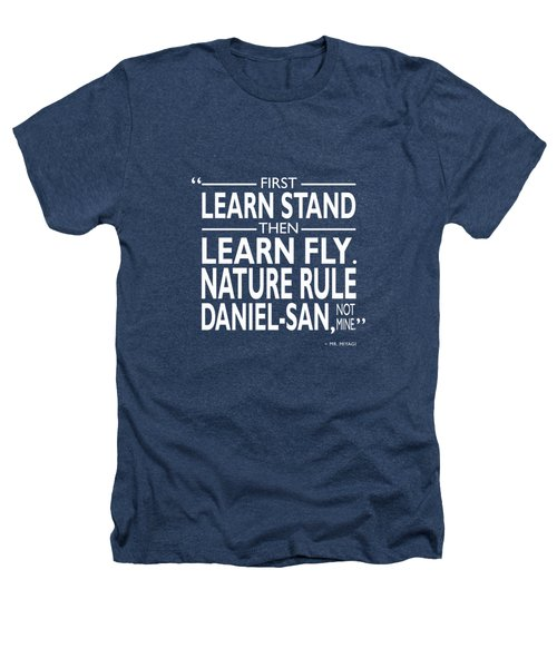 First Learn Stand Heathers T-Shirt by Mark Rogan