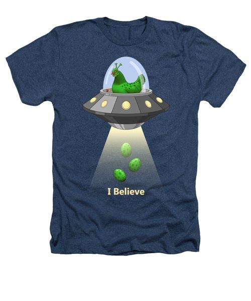 I Believe In Green Chicken Aliens Heathers T-Shirt