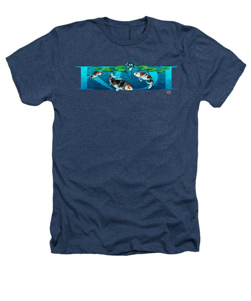 Koi With Type Heathers T-Shirt by Rob Corsetti
