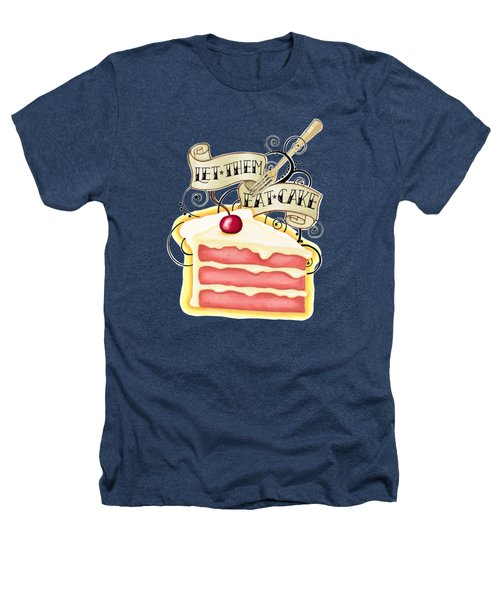 Let Them Eat Cake Traditional Tattoo Style Heathers T-Shirt