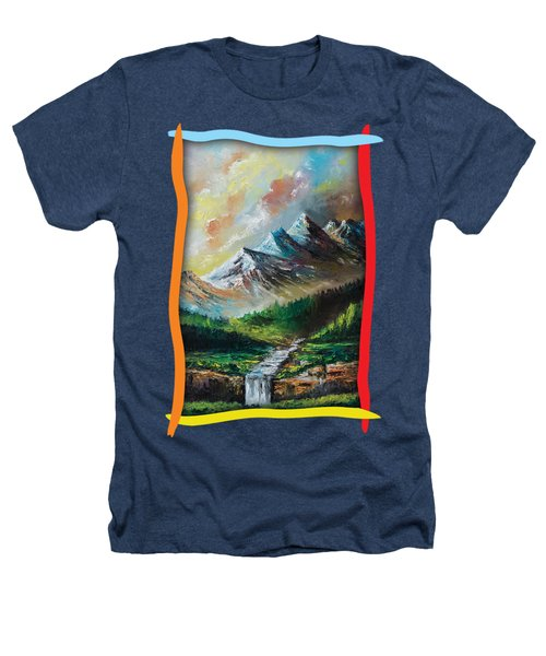 Mountains And Falls Heathers T-Shirt