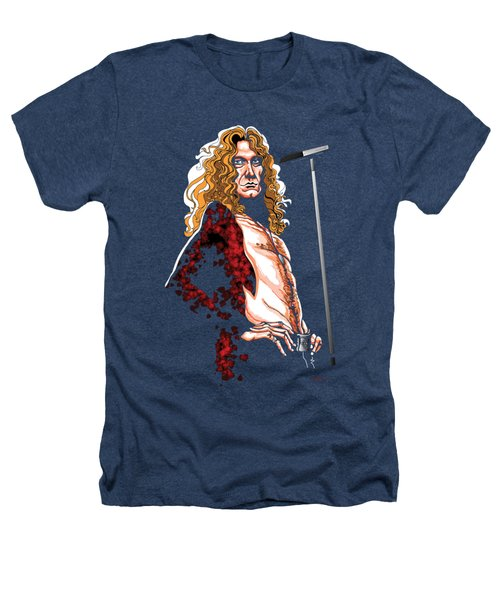 Robert Plant Of Led Zeppelin Heathers T-Shirt