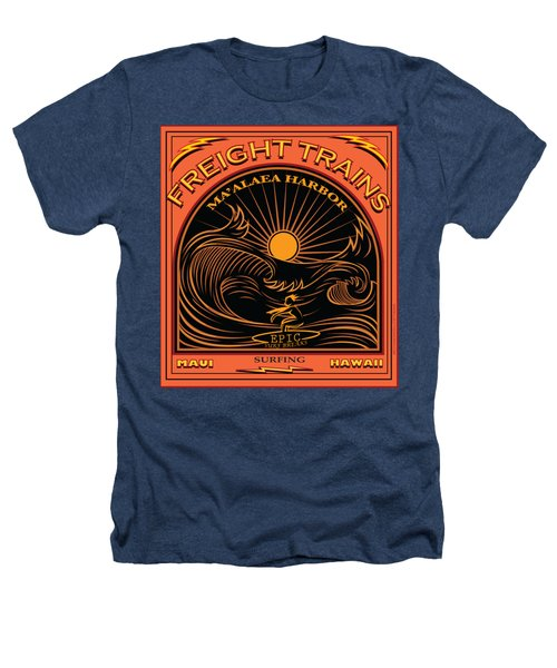 Surfer Freight Trains Maui Hawaii Heathers T-Shirt by Larry Butterworth