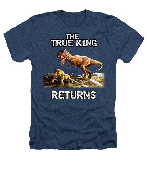 The True King Returns Heathers T-Shirt