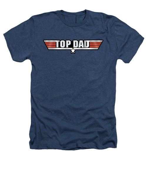 Top Dad Callsign Heathers T-Shirt