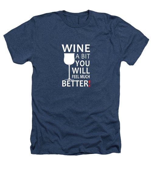Wine A Bit Heathers T-Shirt