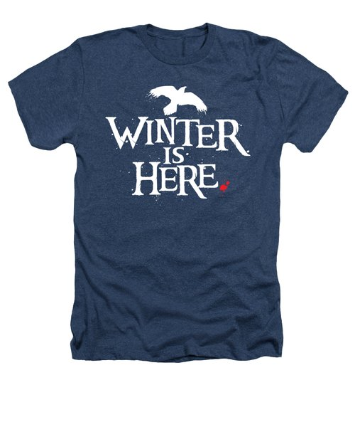Winter Is Here - White Raven Heathers T-Shirt