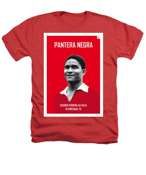 My Eusebio Soccer Legend Poster Heathers T-Shirt